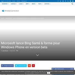 Microsoft lance Bing Santé & forme pour Windows Phone en version beta