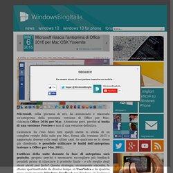 Microsoft rilascia l'anteprima di Office 2016 per Mac OSX Yosemite