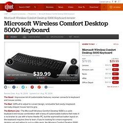 Microsoft Wireless Comfort Desktop 5000 Review - Keyboards