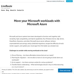 Move your Microsoft workloads with Microsoft Azure
