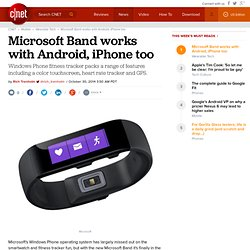 Microsoft Band works with Android, iPhone too