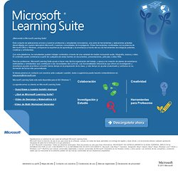 Learning Suite -- Microsoft® Learning Suite combina aplicaciones familiares y software