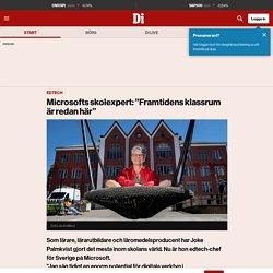 """Microsofts skolexpert: """"Framtidens klassrum är redan här"""""""