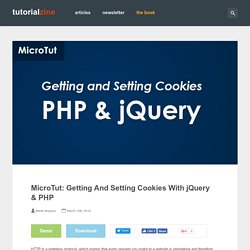 MicroTut: Getting And Setting Cookies With jQuery & PHP – Tutori