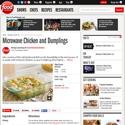 Microwave Chicken and Dumplings Recipe : Food Network Kitchen