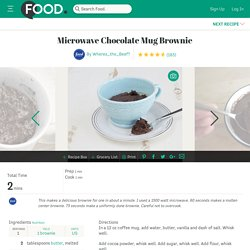 Microwave Chocolate Mug Brownie Recipe - Food.com - 349246