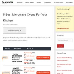 5 Best Microwave Ovens For Your Kitchen - Bestseeks