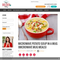 Microwave Potato Soup in a Mug (Microwave Mug Meals) - Gemma's Bigger Bolder Baking