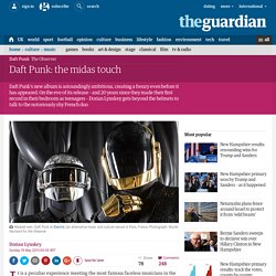 Daft Punk: the midas touch | Music | The Observer