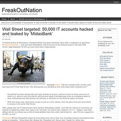 Wall Street targeted: 50,000 IT accounts hacked and leaked by 'MidasBank'