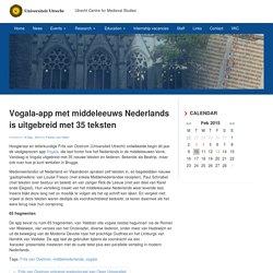 Vogala-app met middeleeuws Nederlands is uitgebreid met 35 teksten