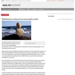 Middelmaat overheerst op universiteit en hbo - archief nrc.nl