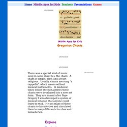 an introduction to the origins of the gregorian chant from the middle ages In chant from the middle ages, if there are many notes per syllable, the style is called _____ melismatic in the middle ages, it was assumed that women were divinely connected.