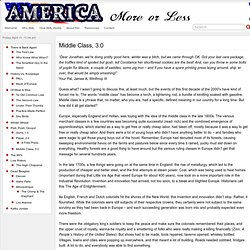 Middle Class, 3.0 » America More Or Less