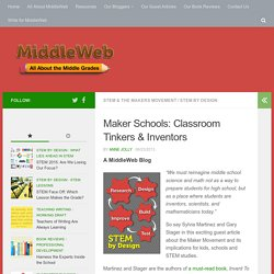 Middle Grades Makers: Invent to Learn