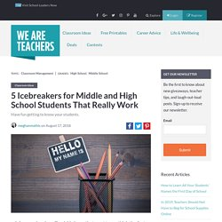 Middle School Icebreakers That Actually Work (Great for High School, Too!)