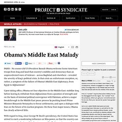 Obama's Middle East Malady - Zaki Laidi