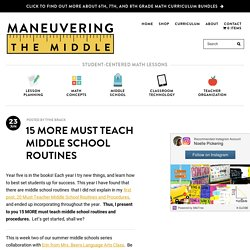 15 More Must Teach Middle School Routines - Maneuvering the Middle