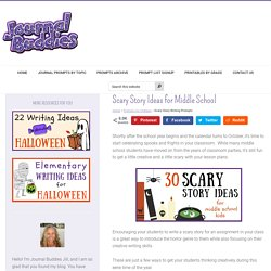 Scary Story Ideas for Middle School ⋆ Journal Buddies