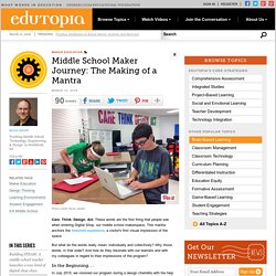 Middle School Maker Journey: The Making of a Mantra