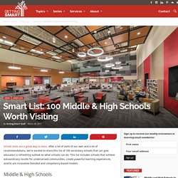 Smart List: 100 Middle and High Schools Worth Visiting