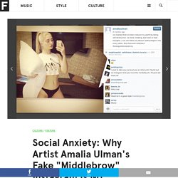 "Social Anxiety: Why Artist Amalia Ulman's Fake ""Middlebrow"" Instagram Is No Different From Yours"