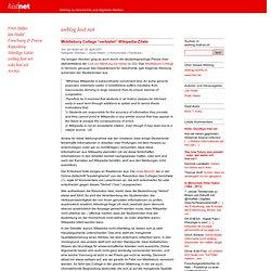 """weblog.histnet.ch » Blog Archive » Middlebury College """"verbietet"""" Wikipedia-Zitate"""