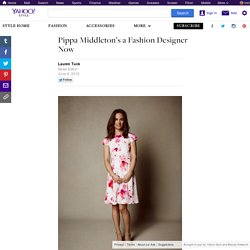 Pippa Middleton's a Fashion Designer Now