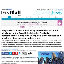 Meghan Markle and Prince Harry join Prince William and Kate Middleton for Festival of Remembrance