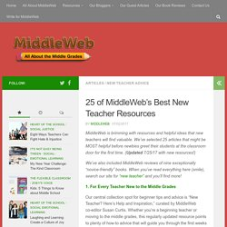 25 of MiddleWeb's Best New Teacher Resources