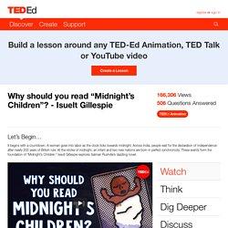 """Why should you read """"Midnight's Children""""? - Isuelt Gillespie"""