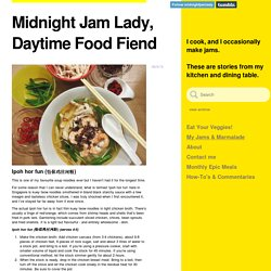 Midnight Jam Lady, Daytime Food Fiend