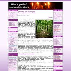 WICCA, Ritual y Sabbat de Litha, Midsummer, Ritual y Sabbat de Litha, Wicca Argentina Senda Pagana de Fire Valkyrja