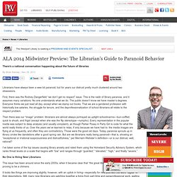 ALA 2014 Midwinter Preview: The Librarian's Guide to Paranoid Behavior