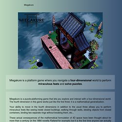 Miegakure: A puzzle-platforming game in four dimensions