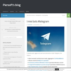 I miei bots #telegram - Piersoft's blog