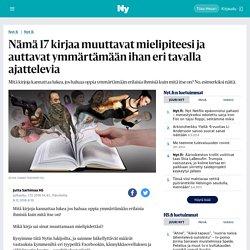Nämä 17 kirjaa muuttavat mielipiteesi ja auttavat ymmärtämään ihan eri tavalla ajattelevia - Nyt.fi