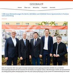 1.000 neue Mietwohnungen für Berlin: GESOBAU und HOWOGE feiern Spatenstiche in Pankow und Lichtenberg – GESOBAU