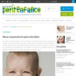 Mieux comprendre les pleurs des bébés