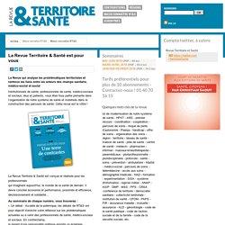 Mieux connaître RT&S - Revue Territoire et Santé
