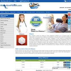 Mifeprex Abortion Pill That Terminates Uninduced Pregnancy Effectively