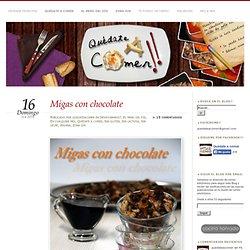 Migas con chocolate