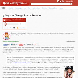 Mighty Mommy : 5 Ways to Change Bratty Behavior