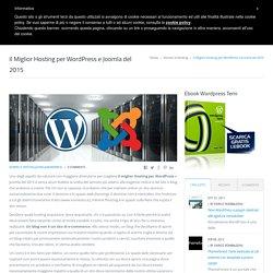 Il Miglior Hosting per Wordpress e Joomla del 2015