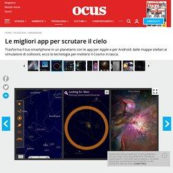 Le migliori app di astronomia per scrutare il cielo