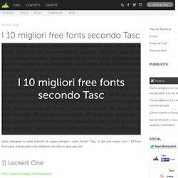 I 10 migliori free fonts secondo Tasc