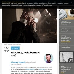 I dieci migliori album del 2016 - Giovanni Ansaldo
