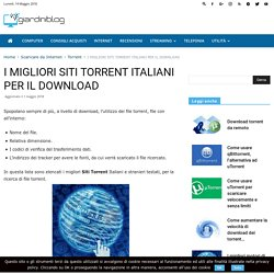 SITI TORRENT ITALIANI 2012, TESTATI E FUNZIONANTI - GiardiniBlog
