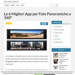 Le 6 Migliori App per Foto Panoramiche a 360° da Provare Ora