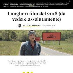 I migliori film usciti al cinema nel 2018 (da vedere assolutamente) - Grazia